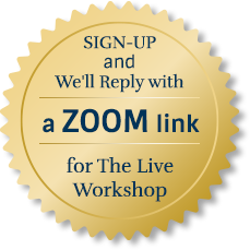 Sign up for a ZOOM link ot the Workshop